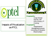30060411-Privatization-Impacts-on-PTCL