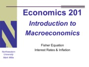 Lecture 201 - Fisher Equation, Interest Rates & Inflation