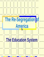 Racial+Re-Segregation14B.ppt