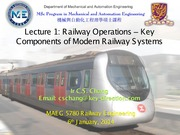 Lecture 1 - Railway Operations - Key Components of Modern Railway Systems v1.1