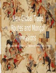 New Global Trade Routes and Mongol Invasions.pptx