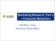 Oct 7 - Marketing Research, Part III, and Consumer Behaviour
