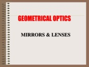 GEOMETRICAL-OPTICS-MIRROR-AND-LENSES