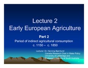 Topic 2 Part 2 -Early European Agriculture