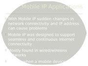Mobile IP Applications