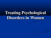 Ch12Treating Psychological Disorders in WomenFall 2012