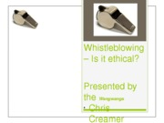 Whistleblowing – Is it ethical