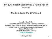 11.+Medicaid+and+the+Uninsured+02.26.13