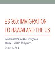 ES 360 10.15.14 Chinese Immigration, Borders, Whiteness