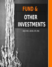 FUND & OTHER INVESTMENTS