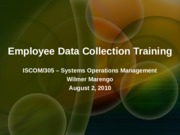 ISCOM 305 Employee Data Collection Training