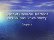 Chapter 4_Chemical Reactions and Solution Stoichiometry
