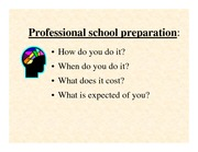 PPT - lecture_5_professional_school_applications_s11