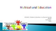 Multicultural Education ECE405 week 4 assignment1