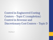L5 Control in Engineered, Revenue and Discetionary Cost Centers