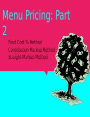 4.2 Menu Pricing_ Part 2- Pricing Methods.pptx