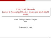 Lecture 5 - Generalized Random Graphs and Small-Wo