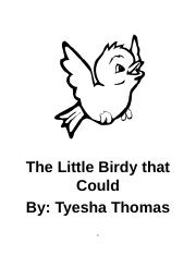 The Little Birdy that Could