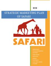 Safari Strategic Marketing Plan docx - STRATEGIC MARKETING PLAN OF