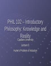 PHIL 102 Lecture 5 - Humes Problem of Induction.ppt