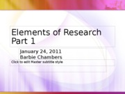Jan 21_S_Elements of Research Part 1