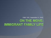 9 Immigrant fams fall10 Bb.ppt
