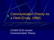 7communication theory as a field