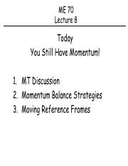 Lecture+8+-+You+Still+Have+Momentum%21.pdf