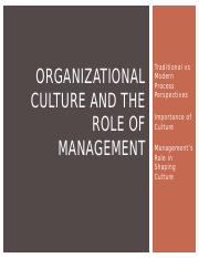 Class 03 LECTURE Organizational Culture and the Role of Management(1) (1)