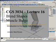 Lecture 16 - Blend Shapes & Muscle Bulge