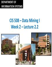 CIS 508 Online – Week 2 - Lecture 2.2 - 2016(1).pdf