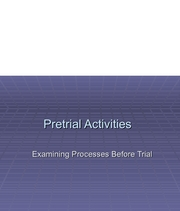 Lecture 25-Pretrial Activities