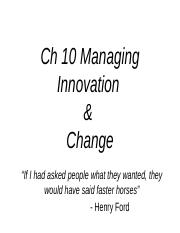 MO - Ch 10 - Managing Innovation  Change 3rdEd (2).ppt