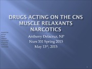 CNS-lecture#3-Narcotics-May-13-2015