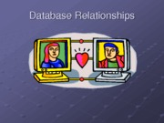 Database Relationships (Presentation)