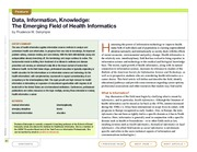 Data, information, knowledge The emerging field of health informatics