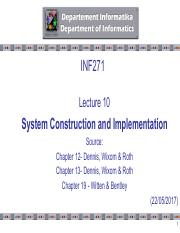 2017-INF271 - Lecture 10 - System Construction & Implementation-FN.pdf