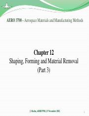 Chapter 12 - Shaping, Forming and Material Removal (part 3)