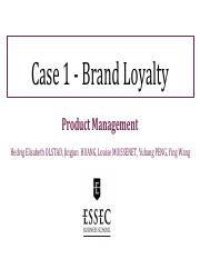 Case1-Brand Loyalty-Group 2 Slides.pdf