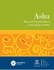 Asha Hope & Transformation In The Slums of Delhi