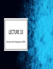Lecture 10 Enterprise Risk  Management (ERM) (1).pptx