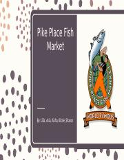 Pike Place Fish Market week 6.pptx