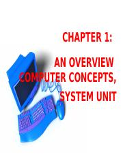 CHAPTER 1 - INTRODUCTION TO COMPUTER & SYSTEM UNIT.ppt
