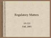 Regulatory Matters