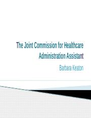The Joint Commission for Healthcare Administration Assistant Powerpoint 1-2.pptx