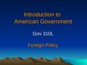 PPT Slides Week 15 Foreign Policy