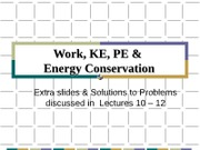 PC1431-2009-3-L10-12E Extra slides and solutions for Energy Concepts