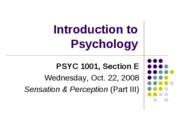 Lecture 9. Sensation and Perception (Part IIIposted)