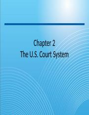 Chapter 2 The U.S. Court System.pptx