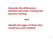 Ch 3 - System Design - Job-Order Costing (same info, different order)